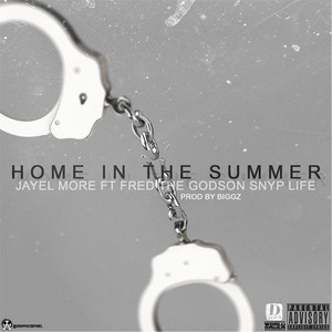 Home in the Summer (feat. Snype Life)