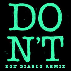 Don't (Don Diablo Remix)