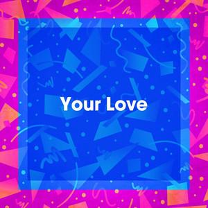 Your Love album