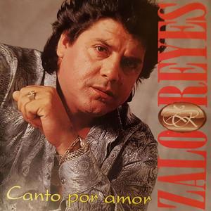 Canto Por Amor - Zalo Reyes