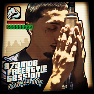873 Mob: Freestyle Session, Vol. 1