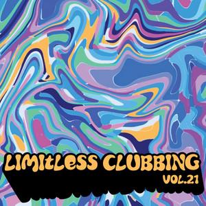 Limitless Clubbing, Vol. 21