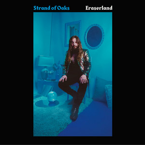 Eraserland - Strand Of Oaks