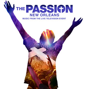 """Broken (From """"The Passion: New Orleans"""" Television Soundtrack)"""