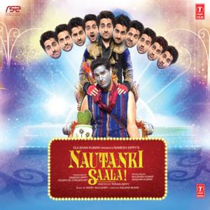 Nautanki Saala ! album