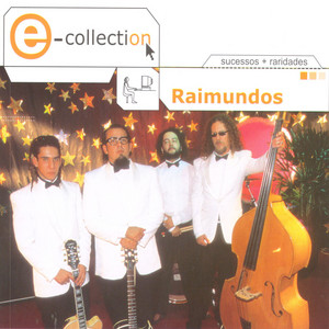 E-Collection - Raimundos