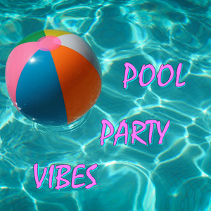 Pool Party Vibes