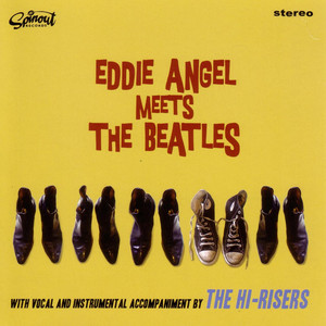 So How Come by Eddie Angel, The Hi-Risers