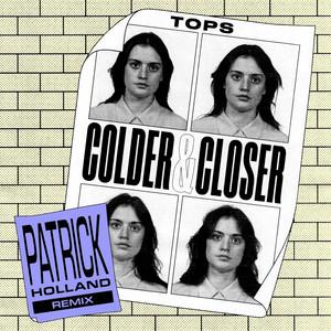 Colder & Closer (Patrick Holland Remix)