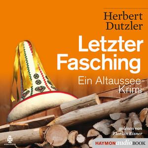 Letzter Fasching (Ein Altaussee-Krimi) Audiobook