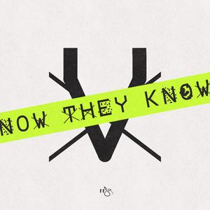Now They Know by 116, Tedashii, KB, Derek Minor, Andy Mineo