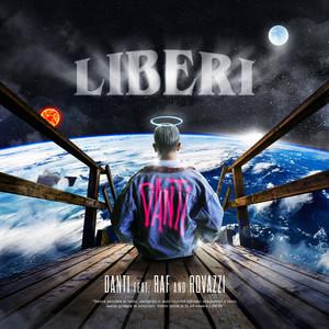 Liberi (feat. Raf & Fabio Rovazzi)
