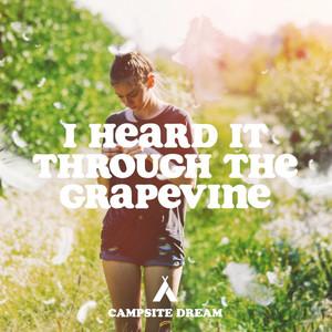 I Heard It Through The Grapevine