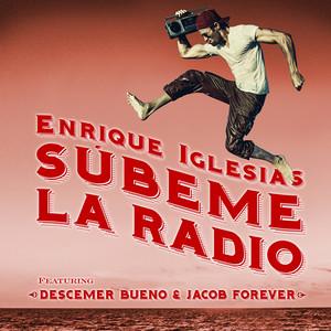 SUBEME LA RADIO REMIX (feat. Descemer Bueno & Jacob Forever)