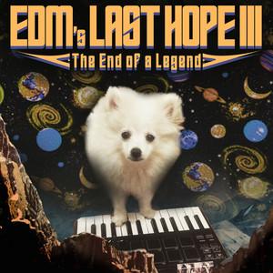 Edm's Last Hope III