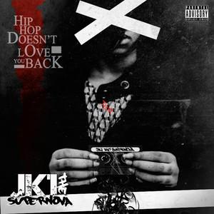 Hip-Hop Doesn't Love You Back album