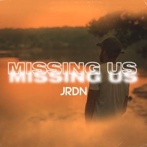 Missing Us