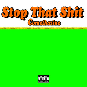 Stop That Shit