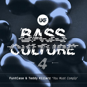 You Must Comply (Bass Culture 4)