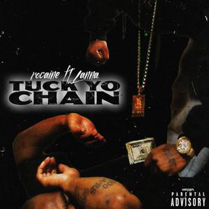 Tuck Yo Chain (feat. Lanna)
