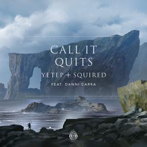 Call It Quits (feat. Danni Carra)