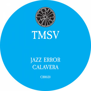 Jazz Error / Calavera