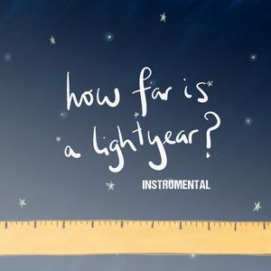 How Far Is a Lightyear (Solar System Song) [Instrumental]