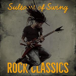 Sultans of Swing: Rock Classics