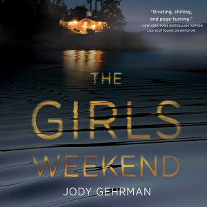The Girls Weekend (Unabridged)