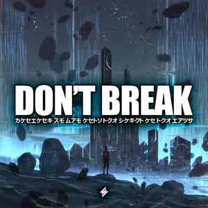 Don't Break