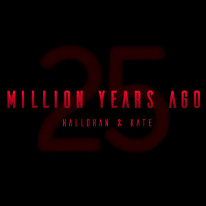 Million Years Ago (Acoustic Version)