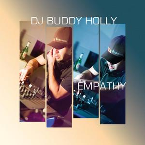 Empathy (DJ Buddy Holly Remix)