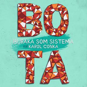 Bota (feat. Karol Conka)