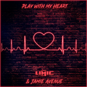 Play with My Heart by LIMIC, Jamie Avenue