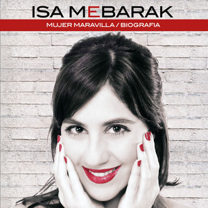 Mujer Maravilla by Isa Mebarak