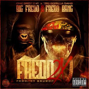 Fredo 2x