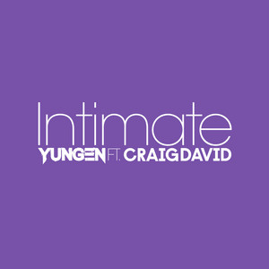 Intimate (feat. Craig David)
