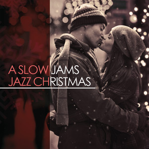 A Slow Jams Jazz Christmas album