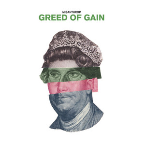 Greed of Gain