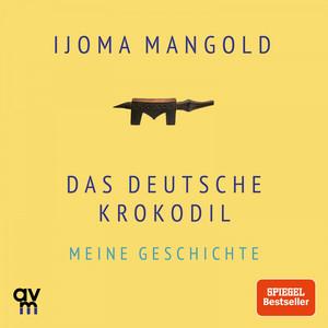 Das deutsche Krokodil (Meine Geschichte) Audiobook