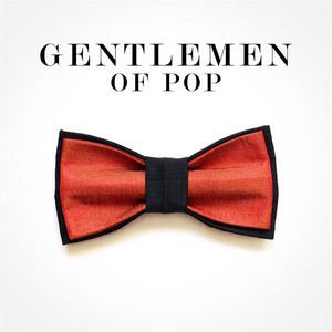 Gentlemen of Pop