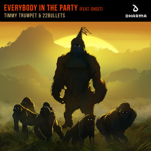 Everybody In The Party (feat. Ghost) by Timmy Trumpet, 22Bullets, Ghost