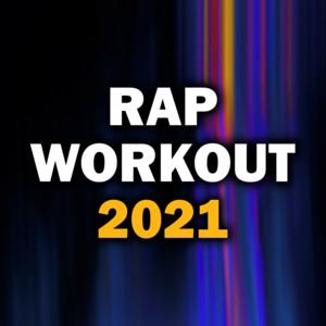 Rap Workout 2021