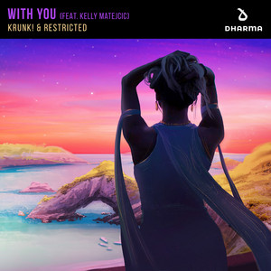 Krunk! & Restricted ft Kelly Matejcic – With You (Studio Acapella)