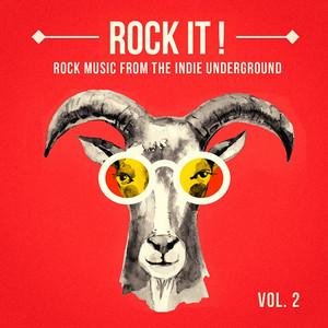 Rock It, Vol. 2 (Rock Music from the Indie Underground) album