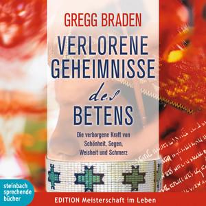 Verlorene Geheimnisse des Betens (Ungekürzt) Audiobook