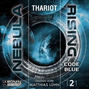 Code Blue - Nebula Rising, Band 2 (ungekürzt) Audiobook