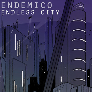 Endless City by Endemico