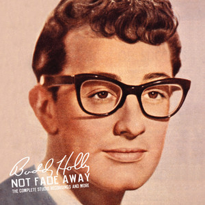 Not Fade Away: The Complete Studio Recordings and More album