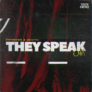 They Speak (OW) cover art